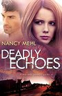 Deadly Echoes (Finding Sanctuary, Bk 2)