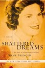 Shattered Dreams My Life as a Polygamist's Wife