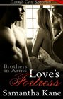 Love's Fortress (Brothers in Arms, Bk 7)