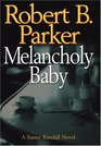 Melancholy Baby (Sunny Randall, Bk 4)