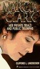 Marcia Clark Her Private Trials and Public Triumphs