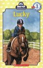 Stablemates: Lucky (Scholastic Reader Level 3)