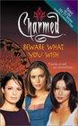 Beware What You Wish (Charmed, Bk 10)