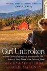 Girl Unbroken: A Harrowing Story of Sisters and Survival from the Streets of Long Island to the Farms of Idaho