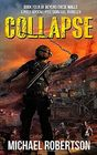 Collapse Book four of Beyond These Walls - A Post-Apocalyptic Survival Thriller
