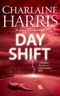 Day Shift (Midnight, Texas, Bk 2)