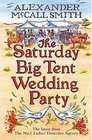 The Saturday Big Tent Wedding Party (No. 1 Ladies' Detective Agency, Bk 12)