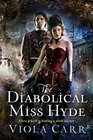 The Diabolical Miss Hyde (Electric Empire, Bk 1)