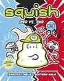 Squish 8 Pod vs Pod