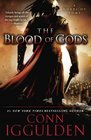 The Blood of Gods A Novel of Rome