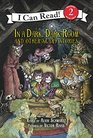 In a Dark Dark Room and Other Scary Stories Reillustrated Edition