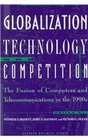 Globalization Technology and Competition