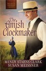 The Amish Clockmaker - Men of Lancaster County Book 3