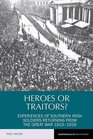Heroes or Traitors Experiences of Southern Irish Soldiers Returning from the Great War 19191939