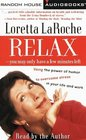 Relax--You May Only Have a Few Minutes Left  Using the Power of Humor to Overcome Stress in Your Life and Work