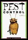Pest Control: A Novel