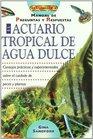 El acuario tropical de agua dulce  manual de preguntas y respuestas