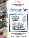 Fantasy Art (Learn to Draw)