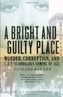 A Bright and Guilty Place Murder Corruption and LA's Scandalous Coming of Age
