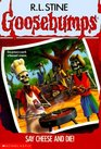 Say Cheese and Die! (Goosebumps, Bk 4)