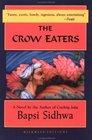 The Crow Eaters A Novel