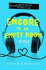 Encore to an Empty Room Exile 2