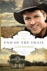 End of the Trail (Texas Trail, Bk 6)