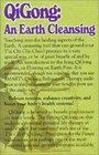 Qigong An Earth Cleansing