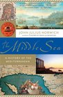 The Middle Sea A History of the Mediterranean