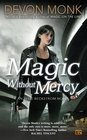 Magic Without Mercy (Allie Beckstrom, Bk 8)