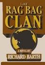 The Rag Bag Clan (Margaret Binton, Bk 1) (Large Print)