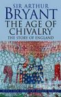 The Story of England The Age of Chivalry