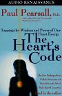 The Heart's Code Tapping the Wisdom and Power of Our Heart Energy