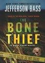 The Bone Thief (Body Farm, Bk 5)