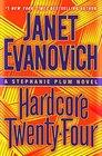 Hardcore Twenty-Four (Stephanie Plum, Bk 24) (Large Print)