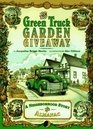 The Green Truck Garden Giveaway A Neighborhood Story and Almanac