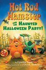 Hot Rod Hamster and the Haunted Halloween Party
