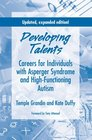 Developing Talents Careers For Individuals With Asperger Syndrome And High-functioning Autism- Updated Expanded Edition