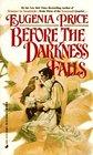 Before the Darkness Falls (Savannah, Bk 3)