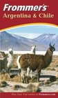 Frommer's Argentina and Chile Second Edition