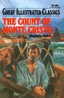 The Count of Monte Cristo (Great Illustrated Classics Edition)