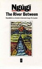 The River Between (African Writers)