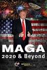 MAGA 2020  Beyond