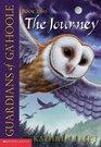 The Journey (Guardians of Ga'hoole, Bk 2)