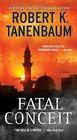 Fatal Conceit A Novel