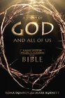A Story of God and All of Us A Novel Based on the Epic TV Miniseries The Bible