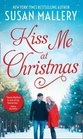 Kiss Me At Christmas Marry Me at Christmas / a Kiss in the Snow
