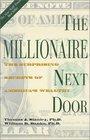 The Millionaire Next Door The Surprising Secrets of America's Wealthy
