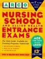 Nursing School and Allied Health Entrance Exams