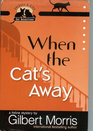 When the Cat's Away (Jacques & Cleo, Cat Detectives, Bk 3)